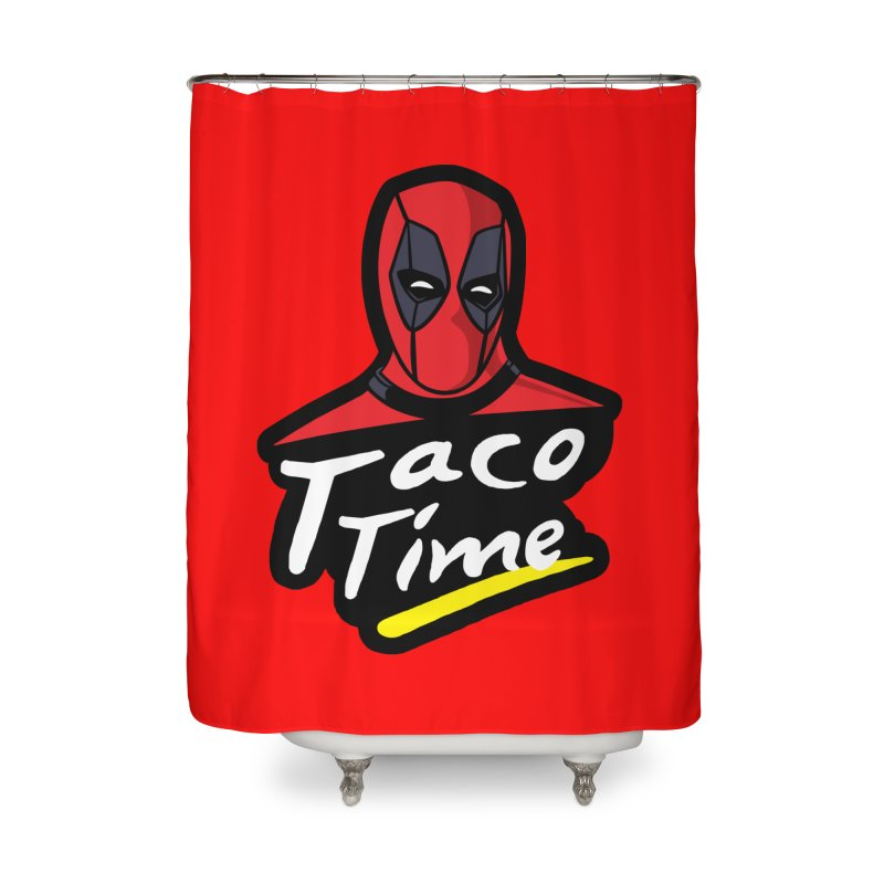 Taco Time Home Shower Curtain by Daletheskater