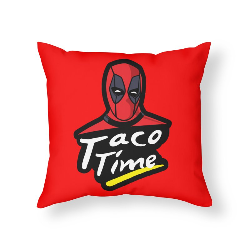 Taco Time Home Throw Pillow by Daletheskater