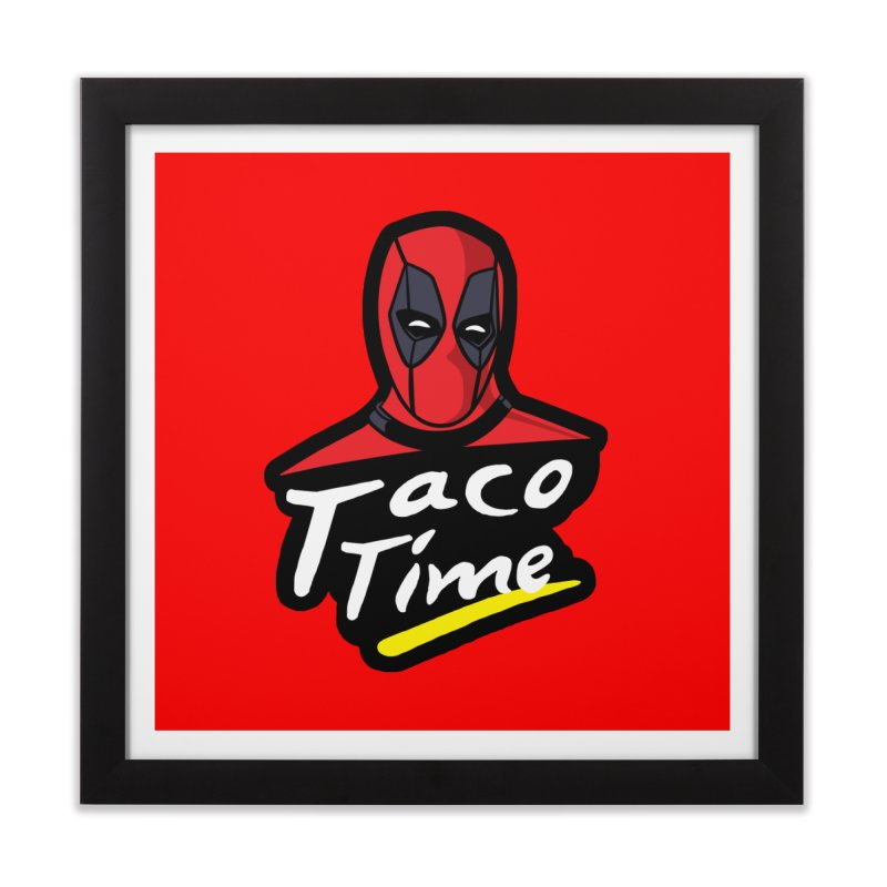 Taco Time Home Framed Fine Art Print by Daletheskater