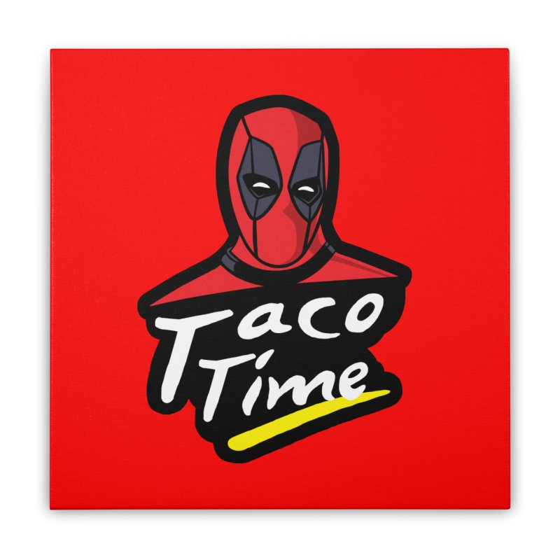Taco Time Home Stretched Canvas by Daletheskater