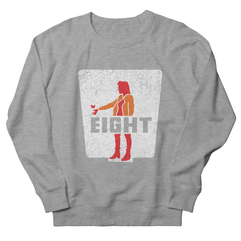 Eight Women's French Terry Sweatshirt by Daletheskater