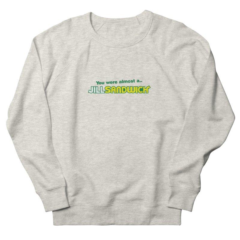 Jill Sandwich Men's French Terry Sweatshirt by Daletheskater
