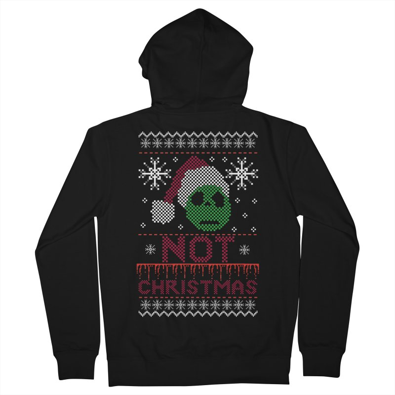 Not  christmas Men's Zip-Up Hoody by damian's Artist Shop