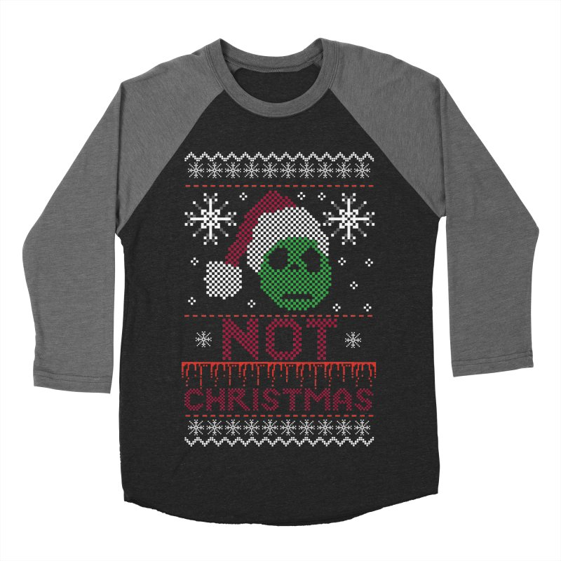 Not  christmas Women's Baseball Triblend T-Shirt by damian's Artist Shop