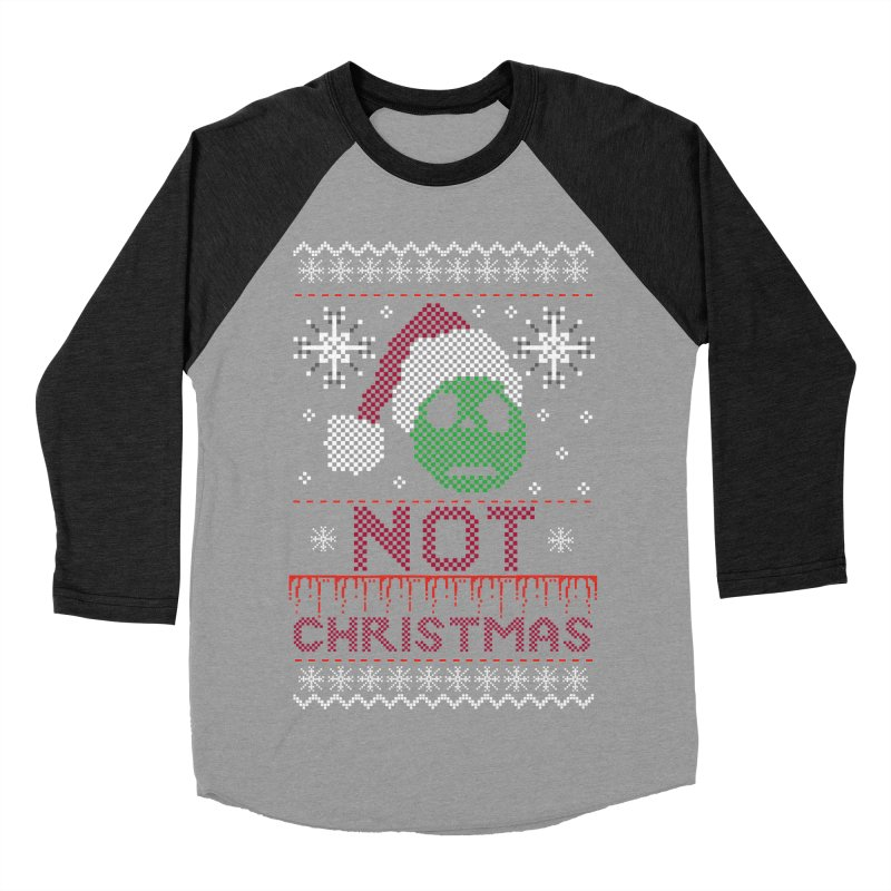 Not  christmas Men's Baseball Triblend T-Shirt by damian's Artist Shop