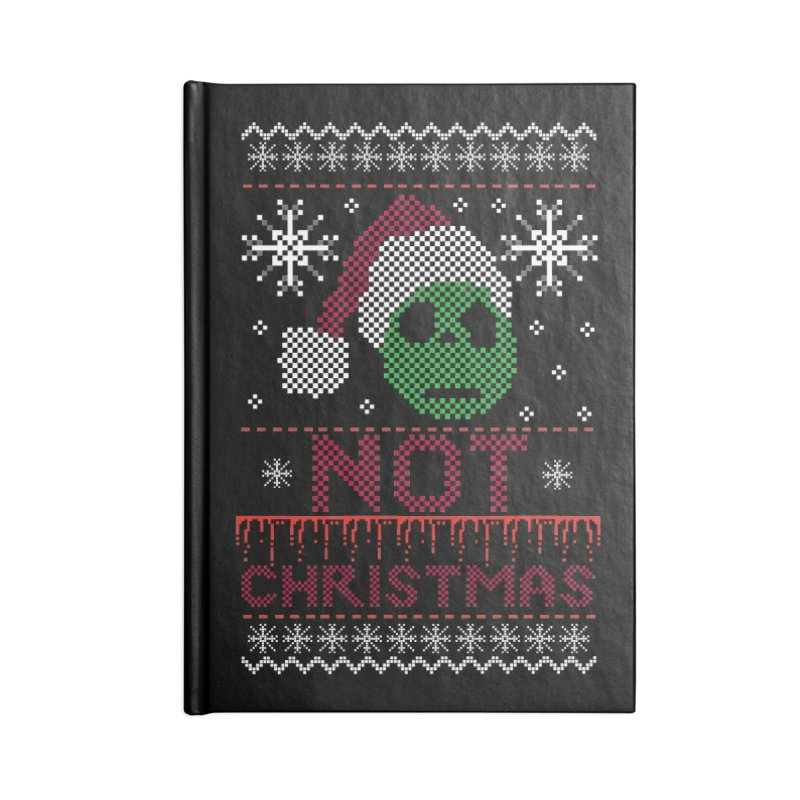Not  christmas Accessories Notebook by damian's Artist Shop