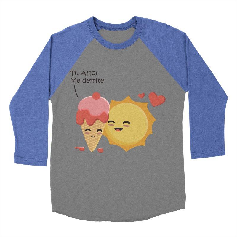 Tu amor me Derrite Men's Baseball Triblend Longsleeve T-Shirt by damian's Artist Shop