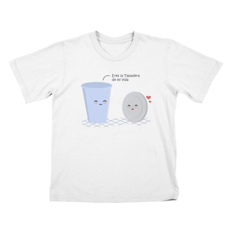 Eres la Tapadera de mi Vida Kids T-Shirt by damian's Artist Shop