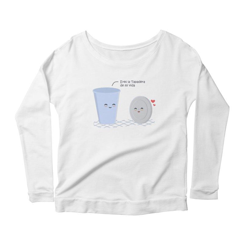Eres la Tapadera de mi Vida Women's Scoop Neck Longsleeve T-Shirt by damian's Artist Shop