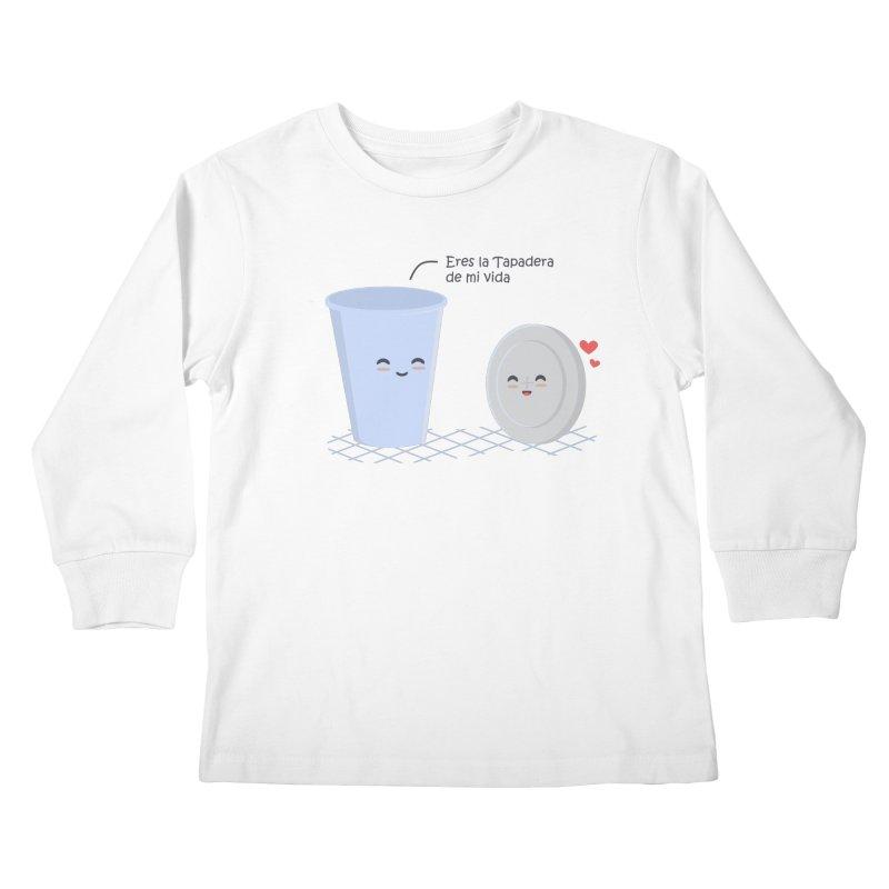 Eres la Tapadera de mi Vida Kids Longsleeve T-Shirt by damian's Artist Shop