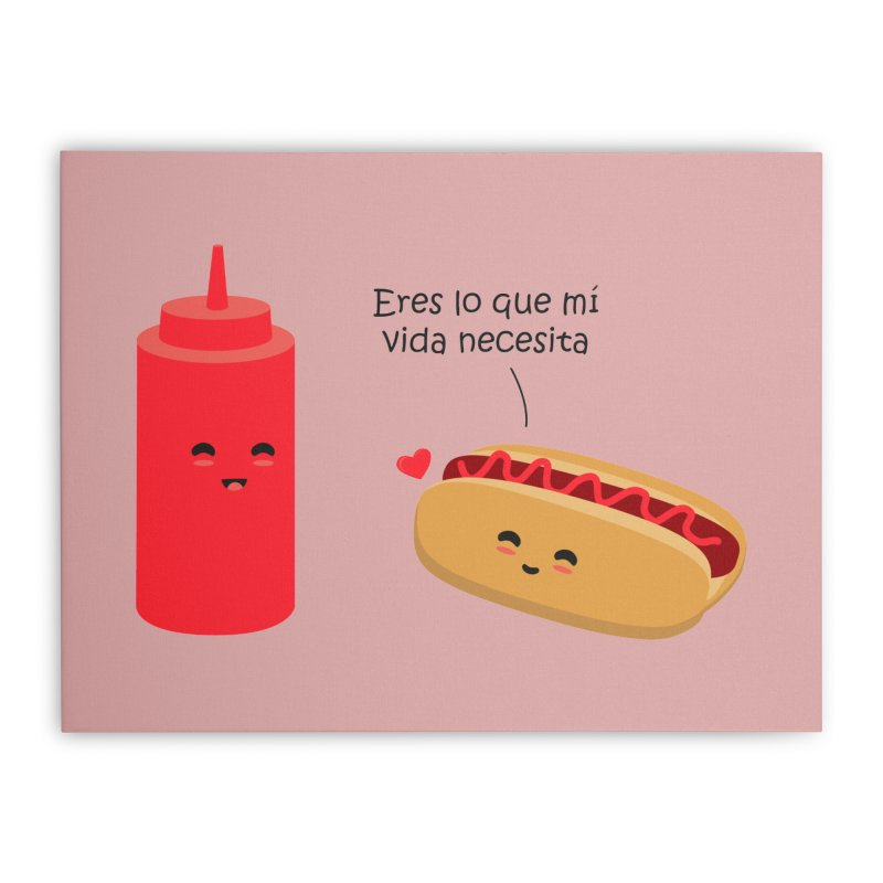 Eres  lo que mi vida necesita Home Stretched Canvas by damian's Artist Shop