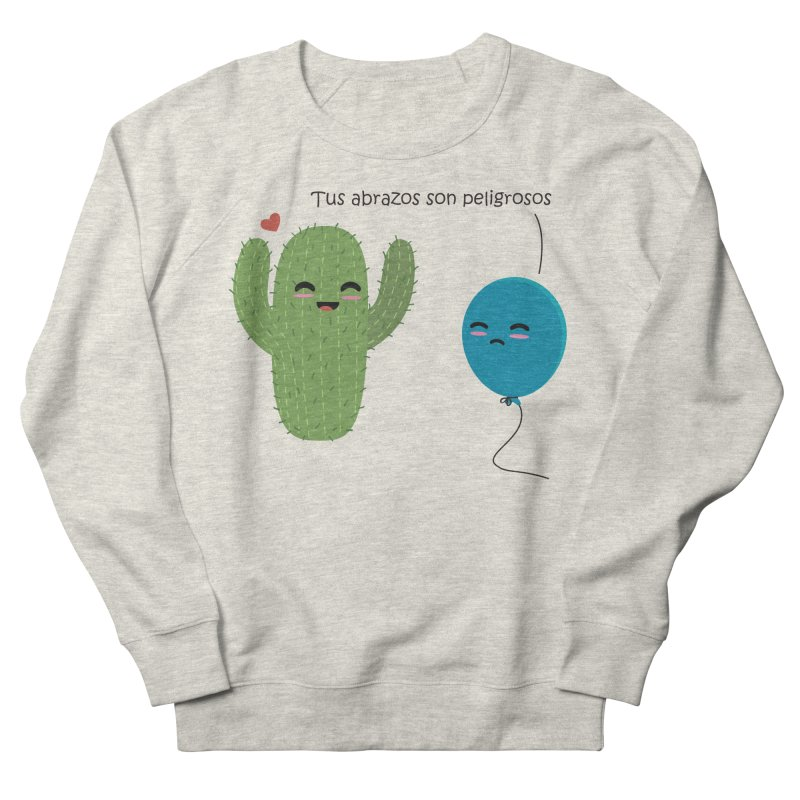 Tus abrazos son peligrosos Men's French Terry Sweatshirt by damian's Artist Shop