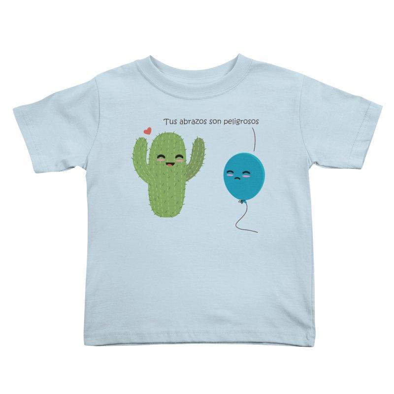 Tus abrazos son peligrosos Kids Toddler T-Shirt by damian's Artist Shop