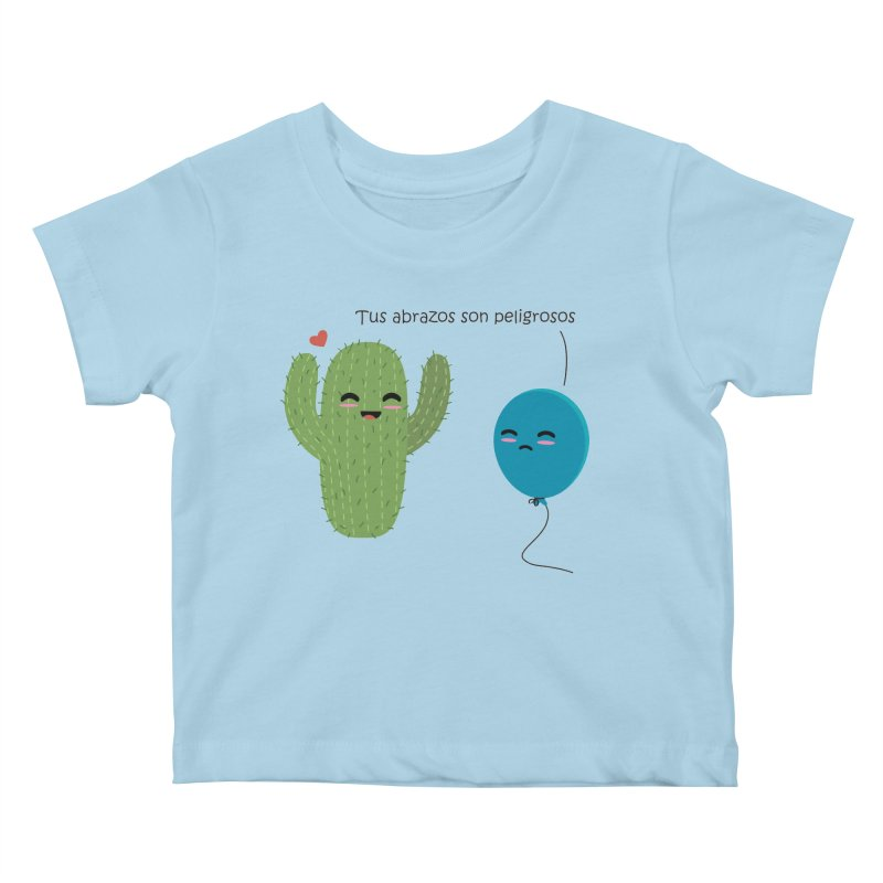 Tus abrazos son peligrosos Kids Baby T-Shirt by damian's Artist Shop