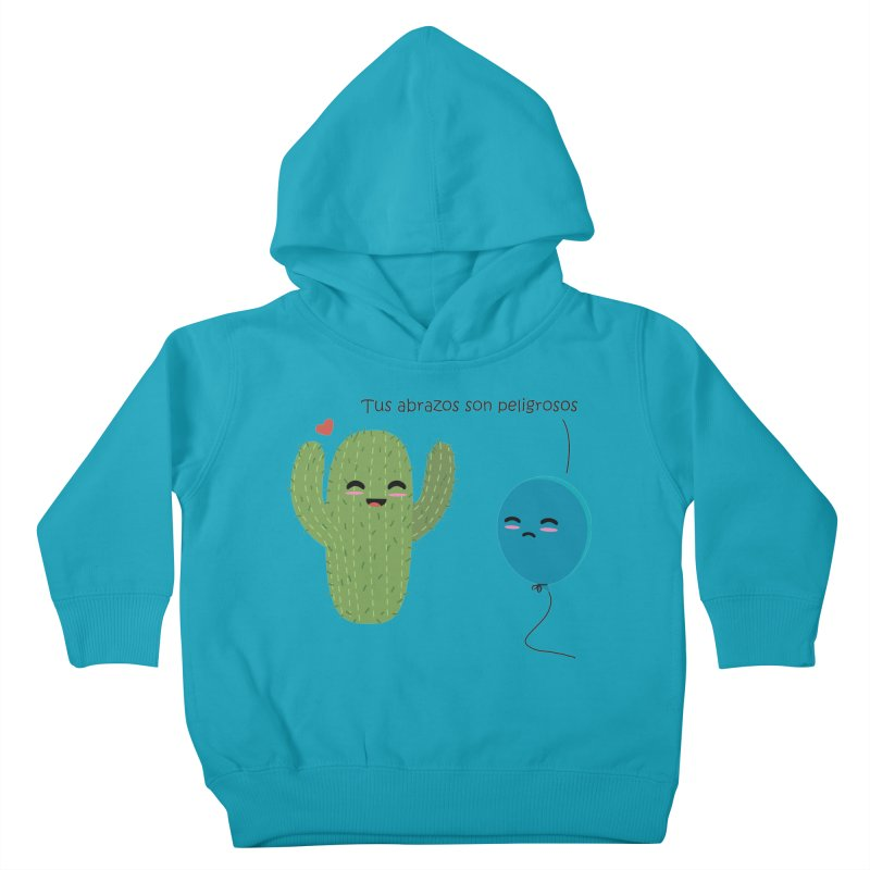 Tus abrazos son peligrosos Kids Toddler Pullover Hoody by damian's Artist Shop