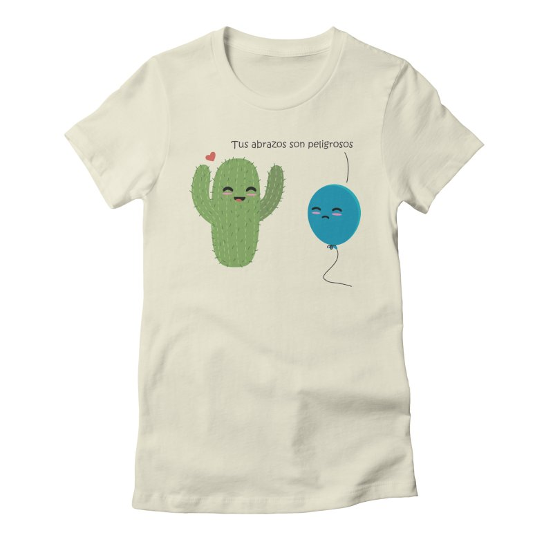 Tus abrazos son peligrosos Women's Fitted T-Shirt by damian's Artist Shop