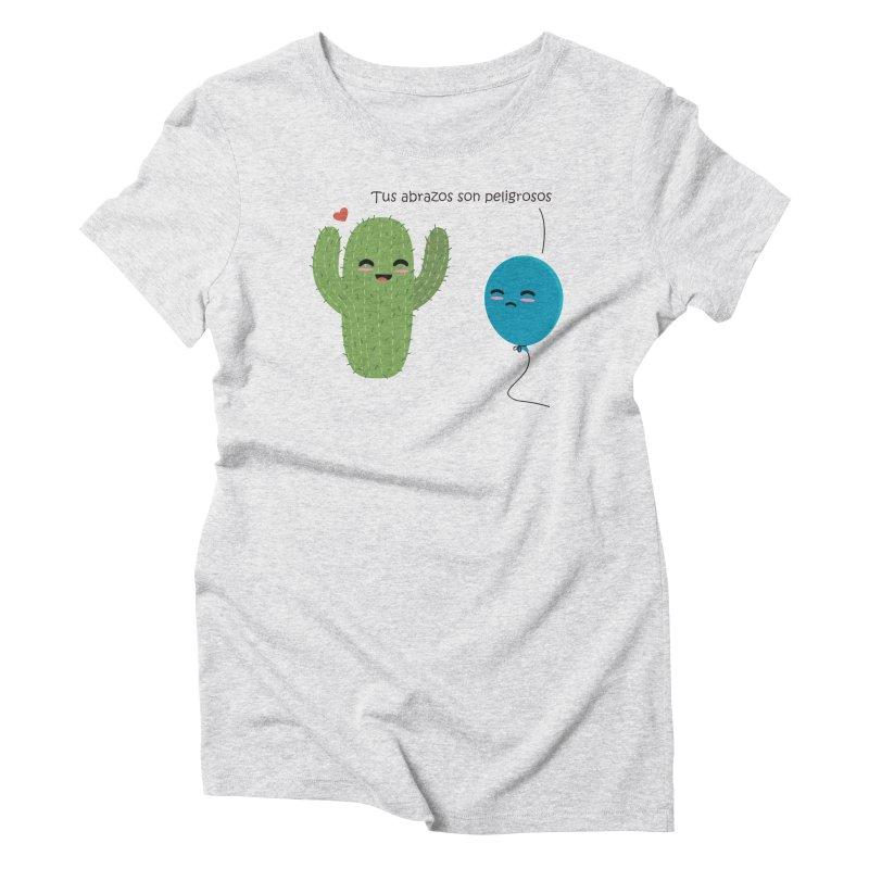 Tus abrazos son peligrosos Women's Triblend T-Shirt by damian's Artist Shop