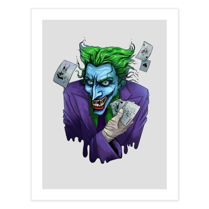 Joker Home Fine Art Print by Diana's Artist Shop