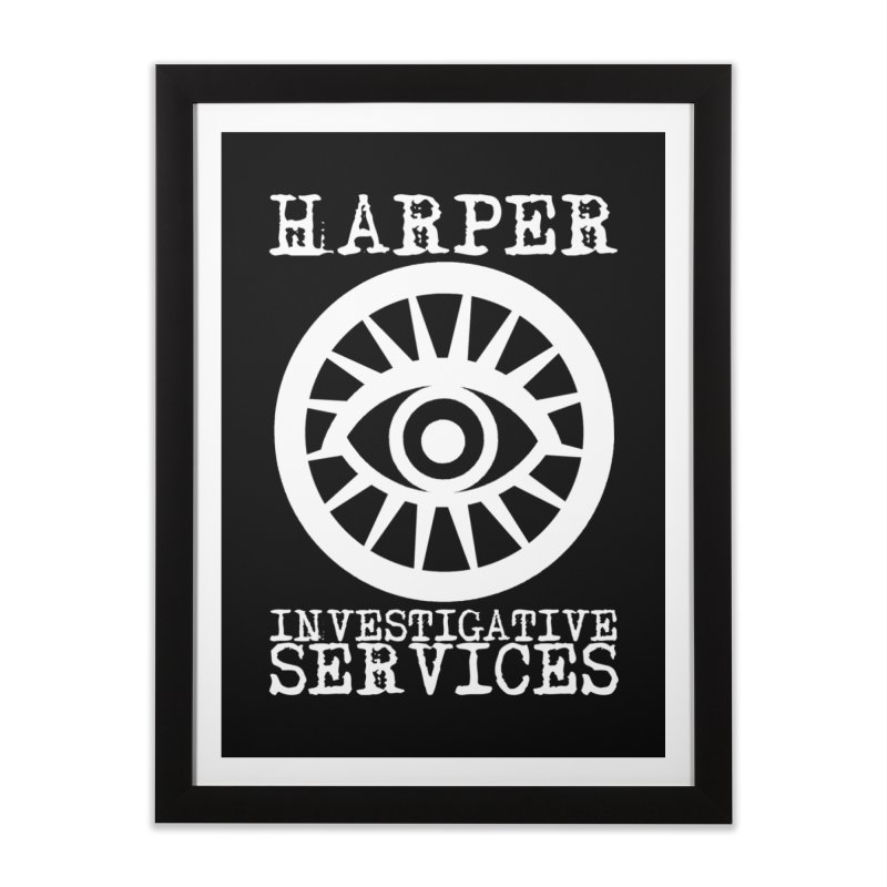 Harper Investigative Services (Dark) Home Framed Fine Art Print by danburley's Artist Shop