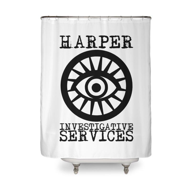 Harper Investigative Services (Light) Home Shower Curtain by danburley's Artist Shop