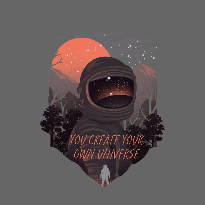 Create your own universe Women's Longsleeve T-Shirt by dandingeroz's Artist Shop