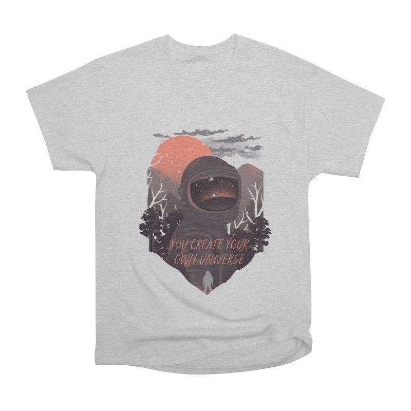 Create your own universe Men's Heavyweight T-Shirt by dandingeroz's Artist Shop