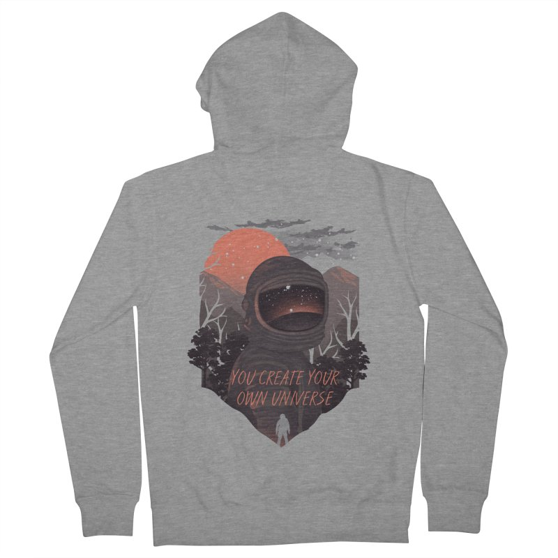 Create your own universe Women's French Terry Zip-Up Hoody by dandingeroz's Artist Shop
