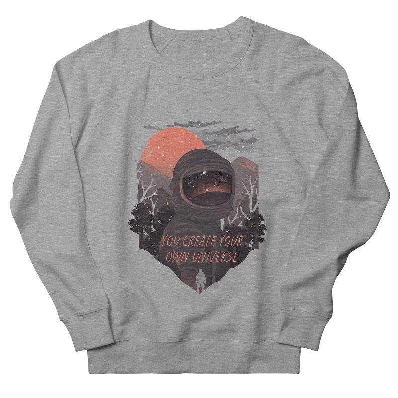 Create your own universe Men's French Terry Sweatshirt by dandingeroz's Artist Shop