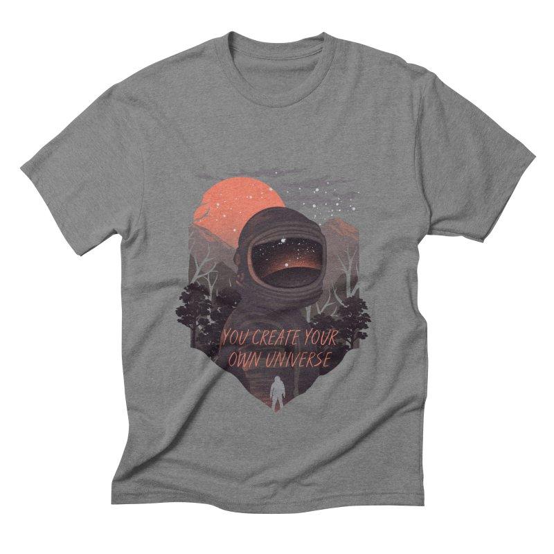 Create your own universe Men's Triblend T-Shirt by dandingeroz's Artist Shop