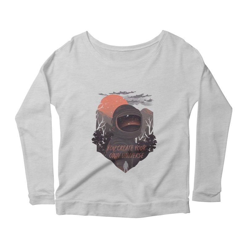 Create your own universe Women's Scoop Neck Longsleeve T-Shirt by dandingeroz's Artist Shop