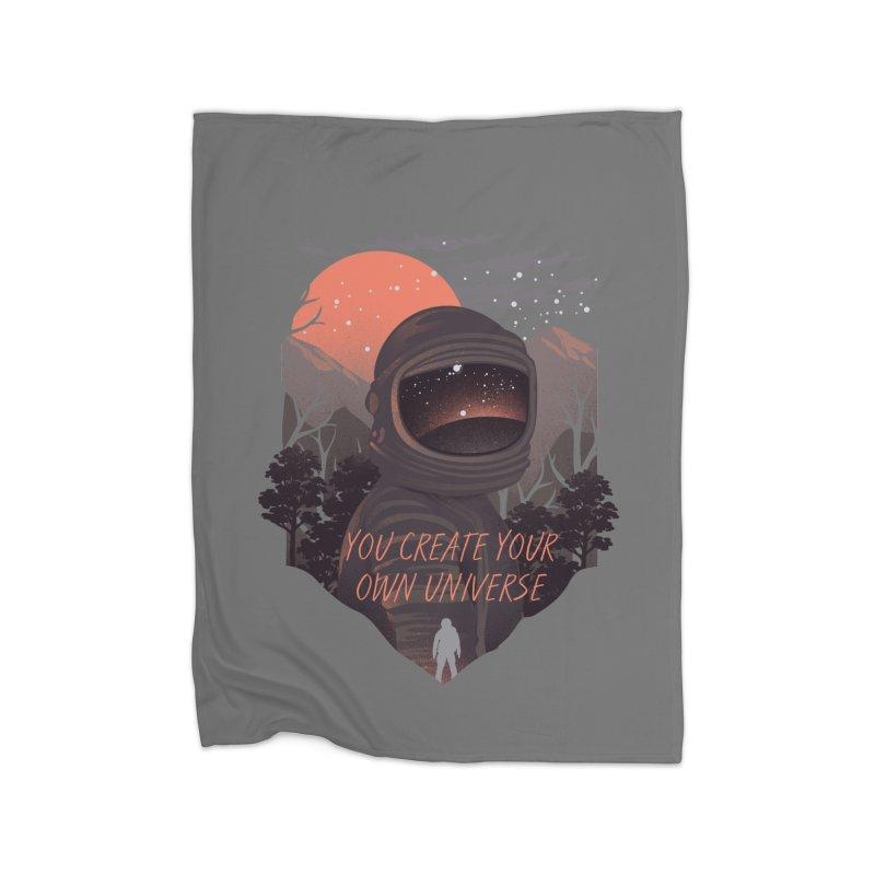 Create your own universe Home Fleece Blanket Blanket by dandingeroz's Artist Shop