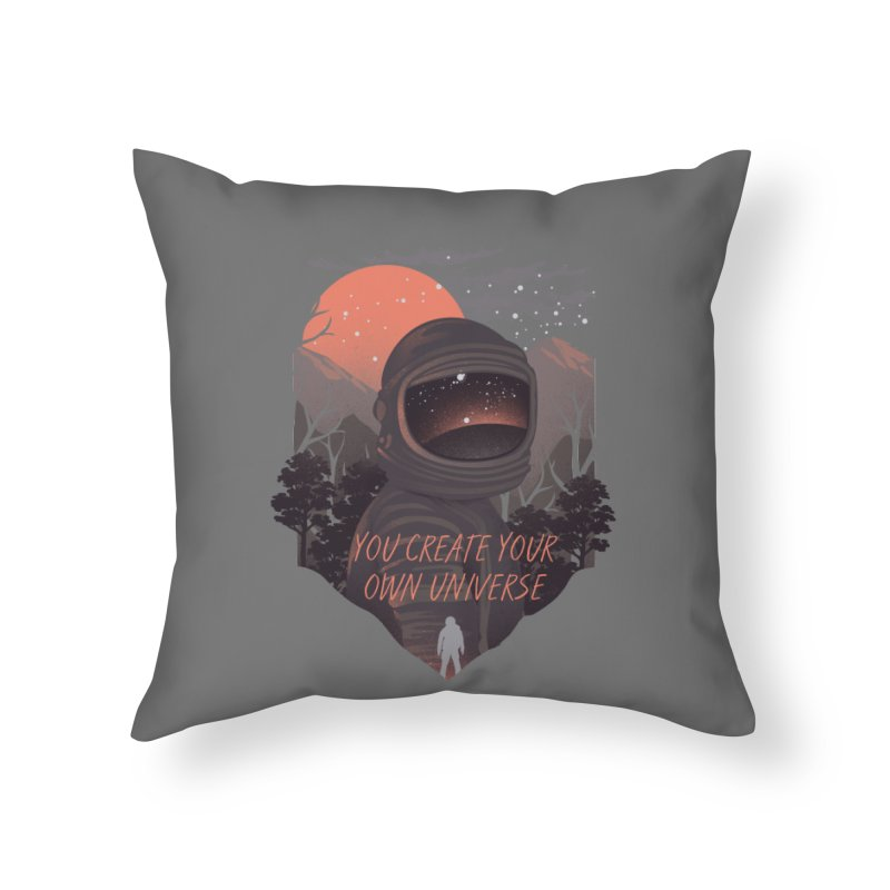 Create your own universe Home Throw Pillow by dandingeroz's Artist Shop