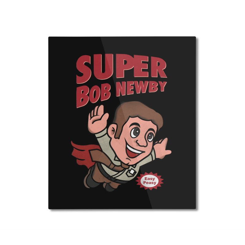 Super Bob Home Mounted Aluminum Print by dandingeroz's Artist Shop