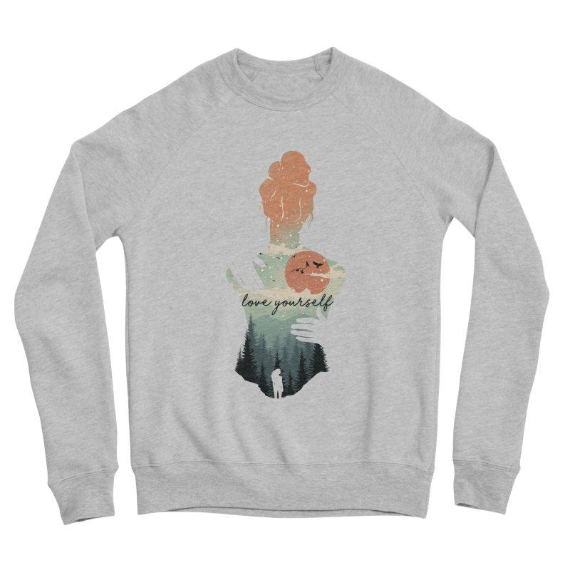 Love Yourself Women's Sponge Fleece Sweatshirt by dandingeroz's Artist Shop