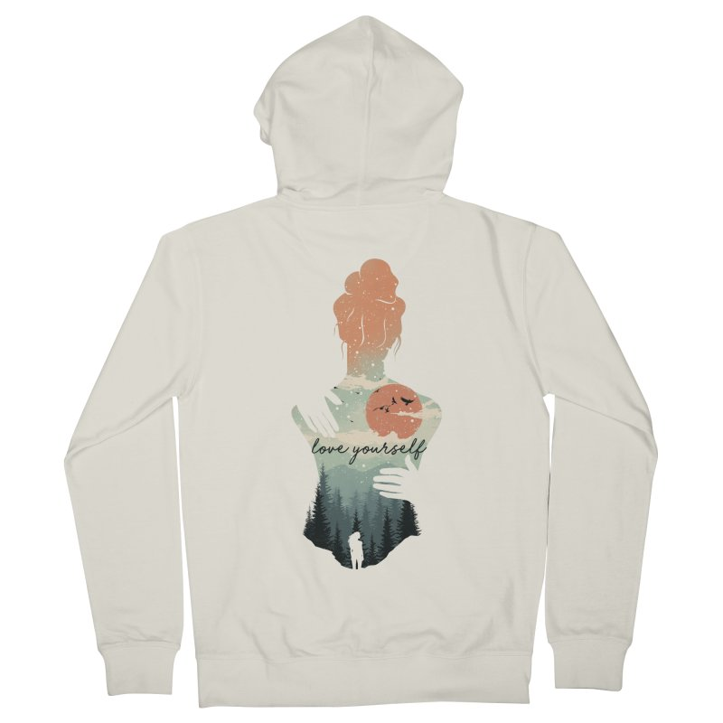 Love Yourself Women's French Terry Zip-Up Hoody by dandingeroz's Artist Shop