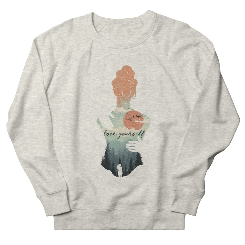 Love Yourself Men's French Terry Sweatshirt by dandingeroz's Artist Shop