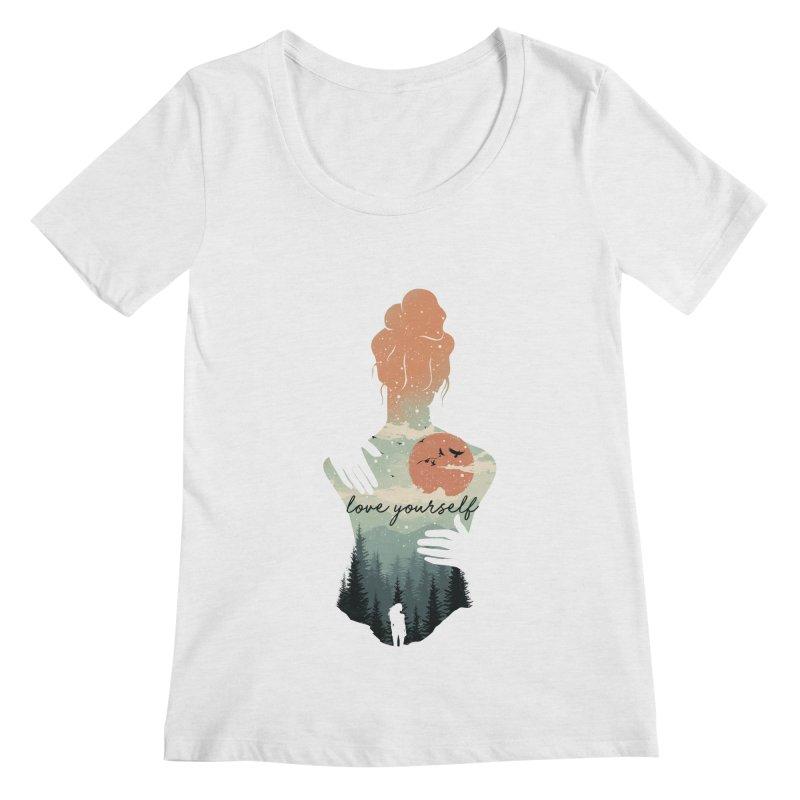 Love Yourself Women's Regular Scoop Neck by dandingeroz's Artist Shop