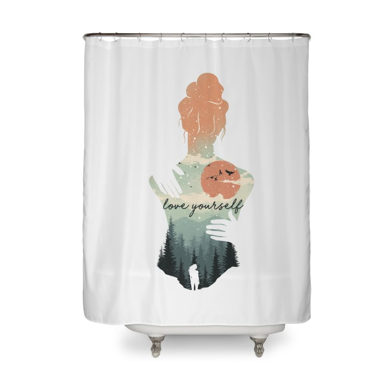 Love Yourself Home Shower Curtain by dandingeroz's Artist Shop