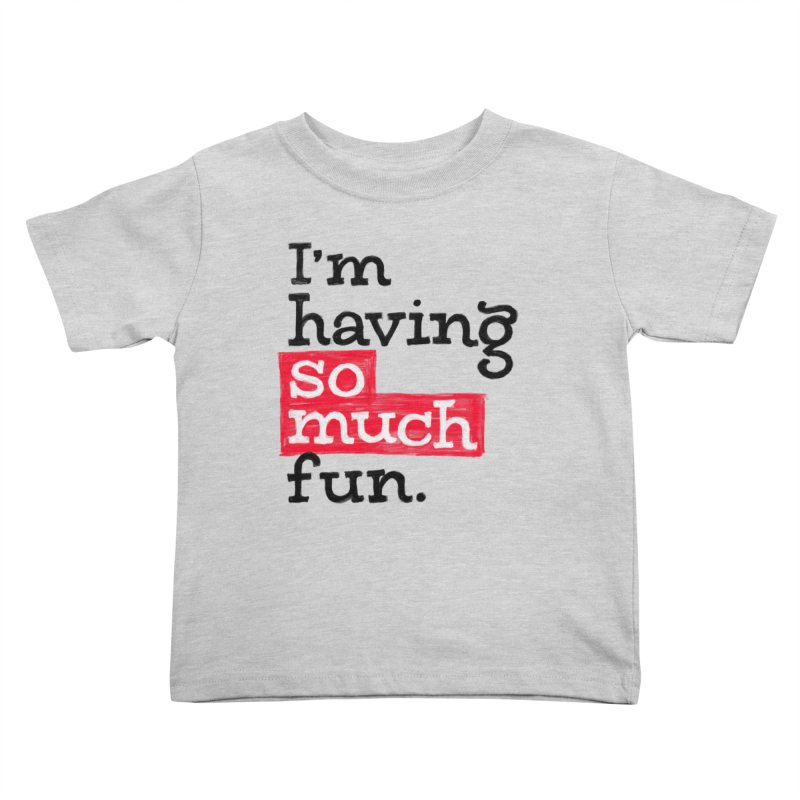 What A Blast Kids Toddler T-Shirt by dandrawnthreads