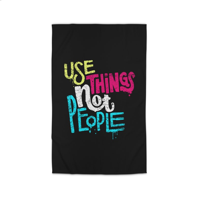 Use Things Not People Home Rug by dandrawnthreads