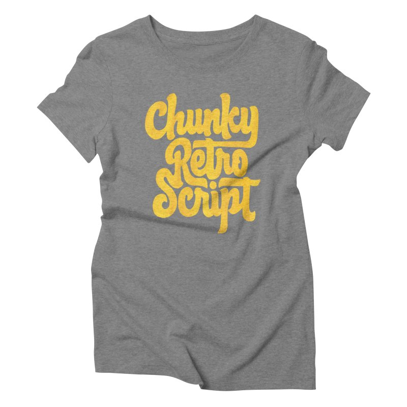Chunky Retro Script Women's Triblend T-Shirt by dandrawnthreads