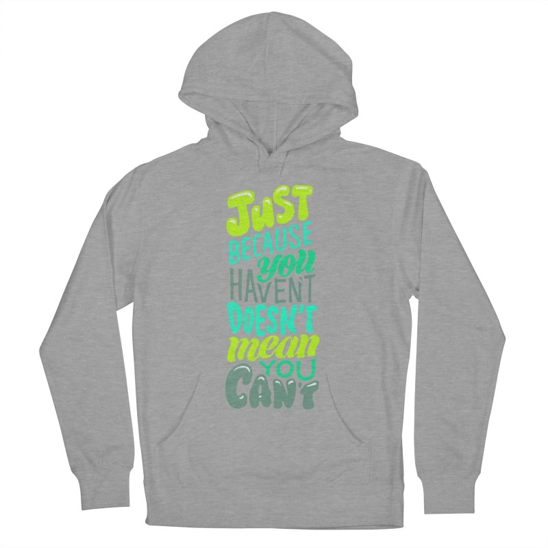 Try New Things Women's Pullover Hoody by dandrawnthreads