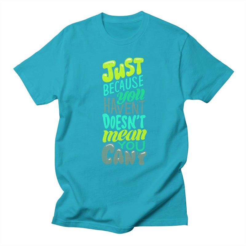 Try New Things Men's Regular T-Shirt by dandrawnthreads