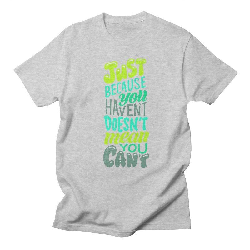 Try New Things Women's Regular Unisex T-Shirt by dandrawnthreads