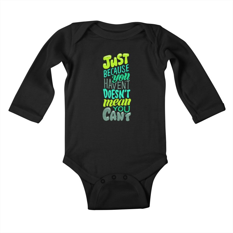 Try New Things Kids Baby Longsleeve Bodysuit by dandrawnthreads