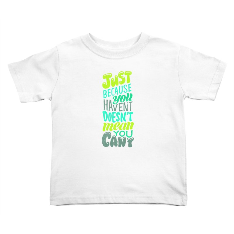 Try New Things Kids Toddler T-Shirt by dandrawnthreads
