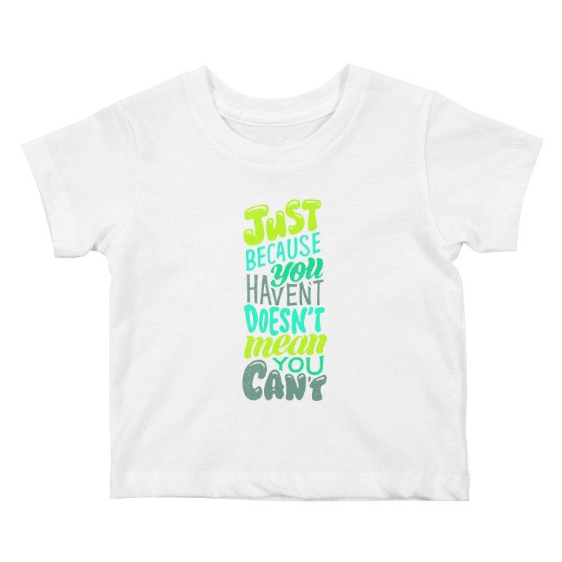Try New Things Kids Baby T-Shirt by dandrawnthreads