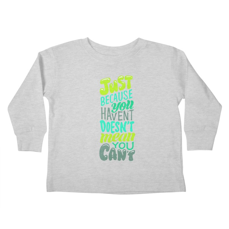 Try New Things Kids Toddler Longsleeve T-Shirt by dandrawnthreads