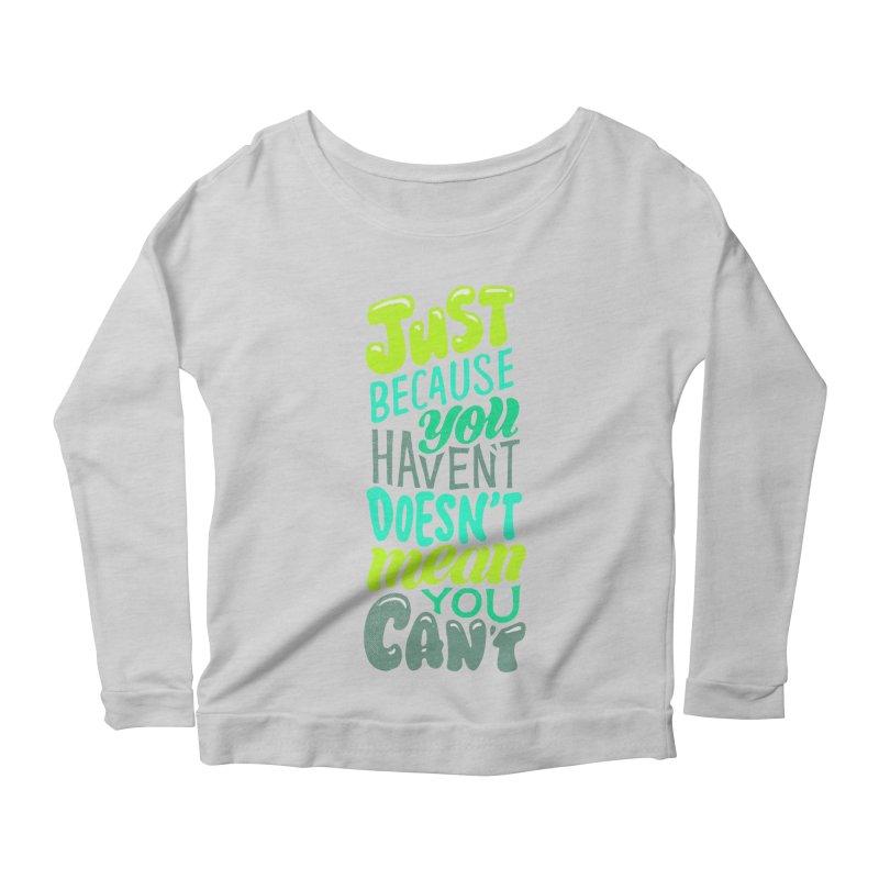 Try New Things Women's Scoop Neck Longsleeve T-Shirt by dandrawnthreads