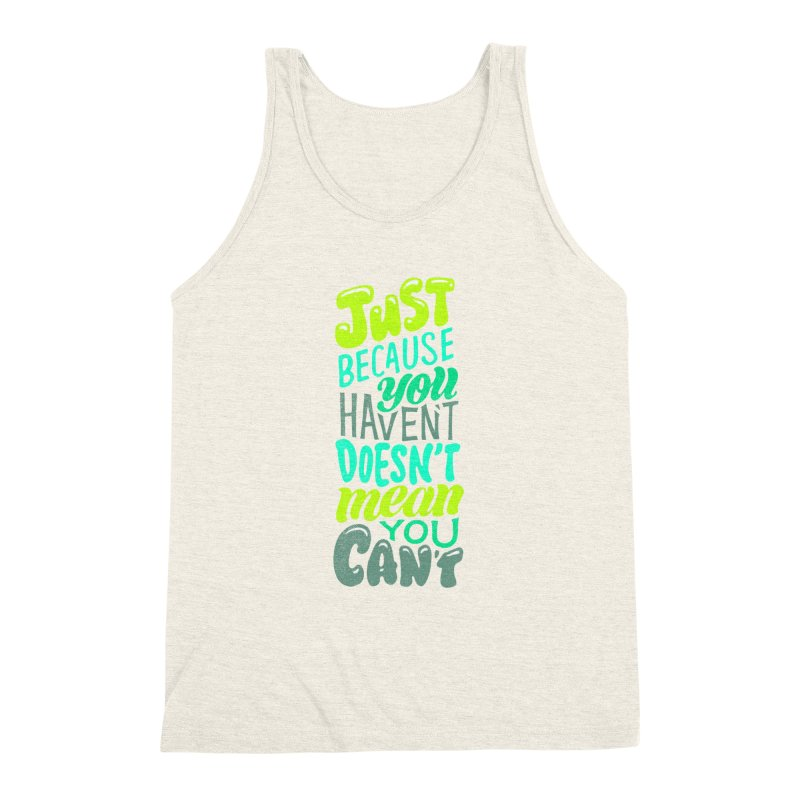 Try New Things Men's Triblend Tank by dandrawnthreads